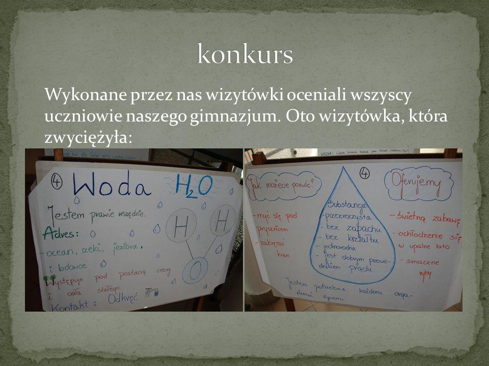 Wykonane przez nas wizytówki oceniali wszyscy uczniowie naszego gimnazjum. Oto wizytówka, która zwyciężyła: