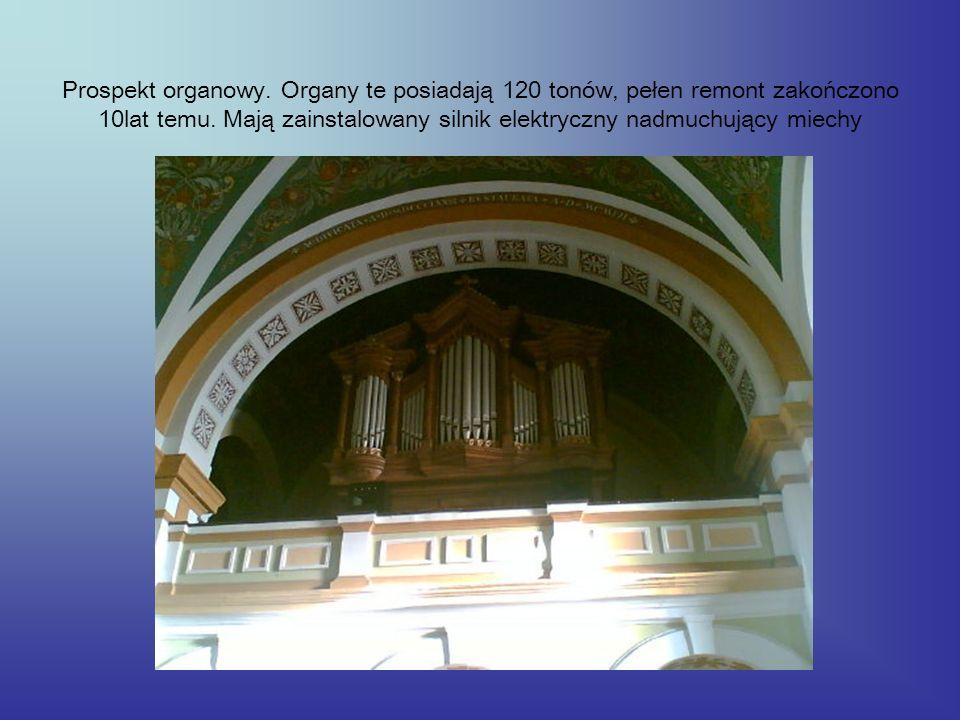 Prospekt organowy. Organy te posiadają 120 tonów, pełen remont zakończono 10lat temu. Mają zainstalowany silnik elektryczny nadmuchujący miechy
