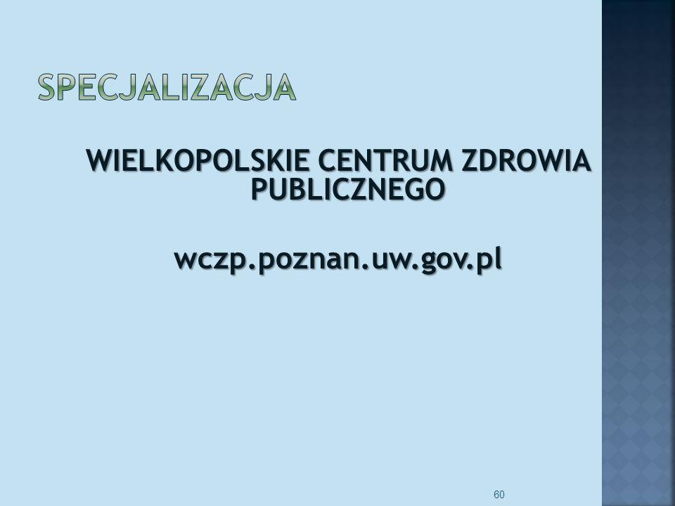 WIELKOPOLSKIE CENTRUM ZDROWIA PUBLICZNEGO wczp.poznan.uw.gov.pl 60