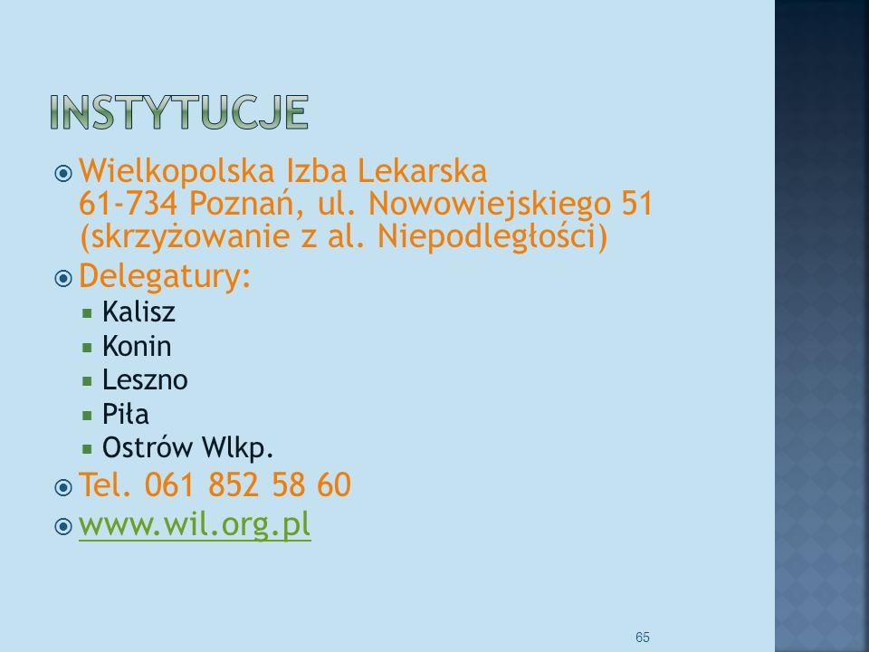Wielkopolska Izba Lekarska 61-734 Poznań, ul.Nowowiejskiego 51 (skrzyżowanie z al.