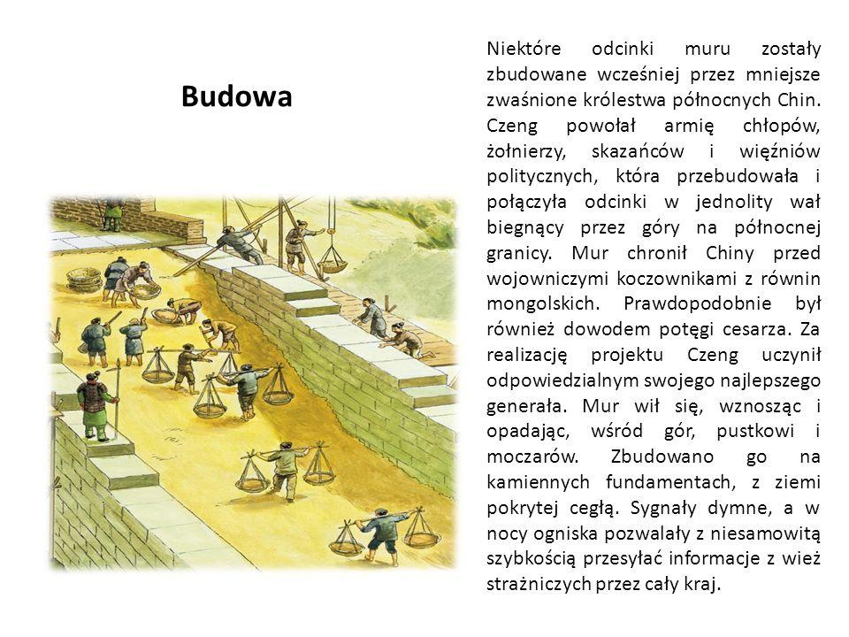 Niektóre odcinki muru zostały zbudowane wcześniej przez mniejsze zwaśnione królestwa północnych Chin. Czeng powołał armię chłopów, żołnierzy, skazańcó