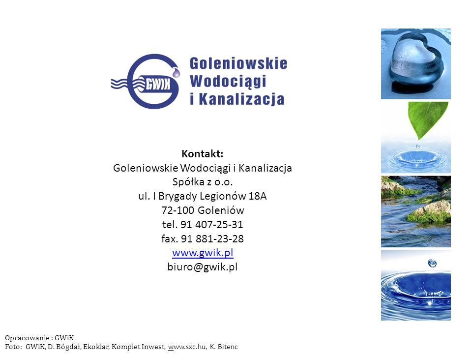Kontakt: Goleniowskie Wodociągi i Kanalizacja Spółka z o.o. ul. I Brygady Legionów 18A 72-100 Goleniów tel. 91 407-25-31 fax. 91 881-23-28 www.gwik.pl