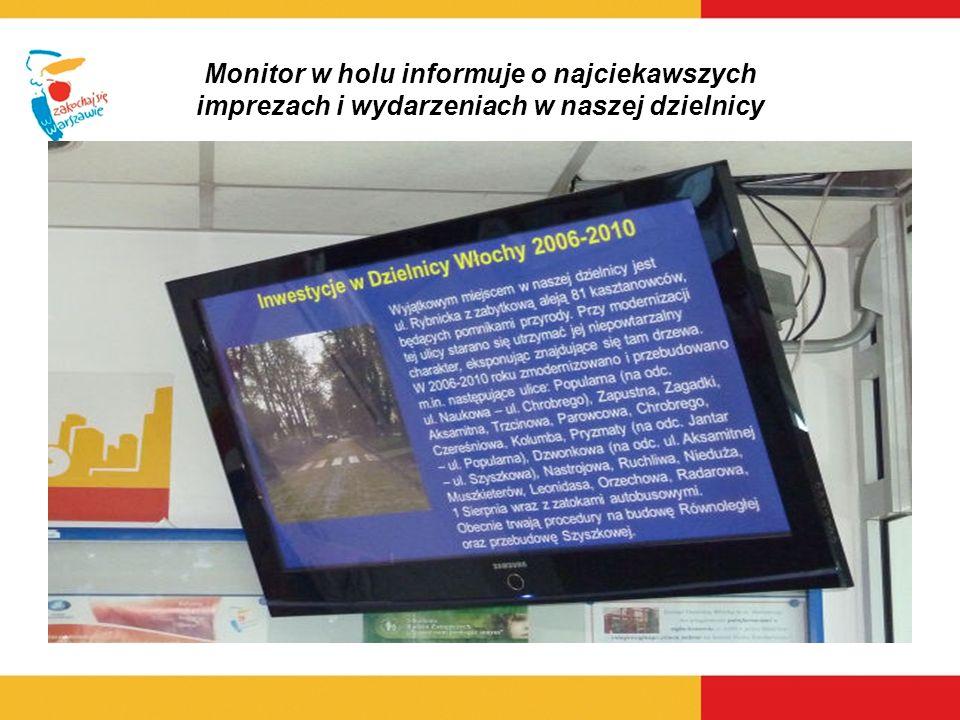 Monitor w holu informuje o najciekawszych imprezach i wydarzeniach w naszej dzielnicy
