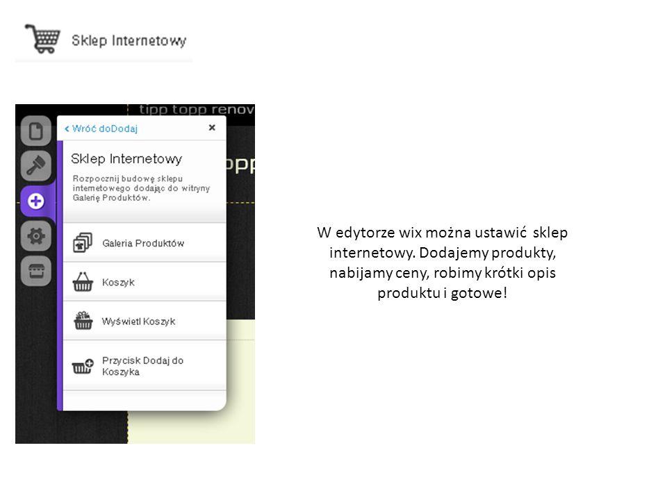 W edytorze wix można ustawić sklep internetowy.