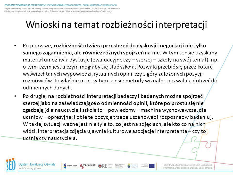 Wnioski na temat rozbieżności interpretacji Po pierwsze, rozbieżność otwiera przestrzeń do dyskusji i negocjacji nie tylko samego zagadnienia, ale rów