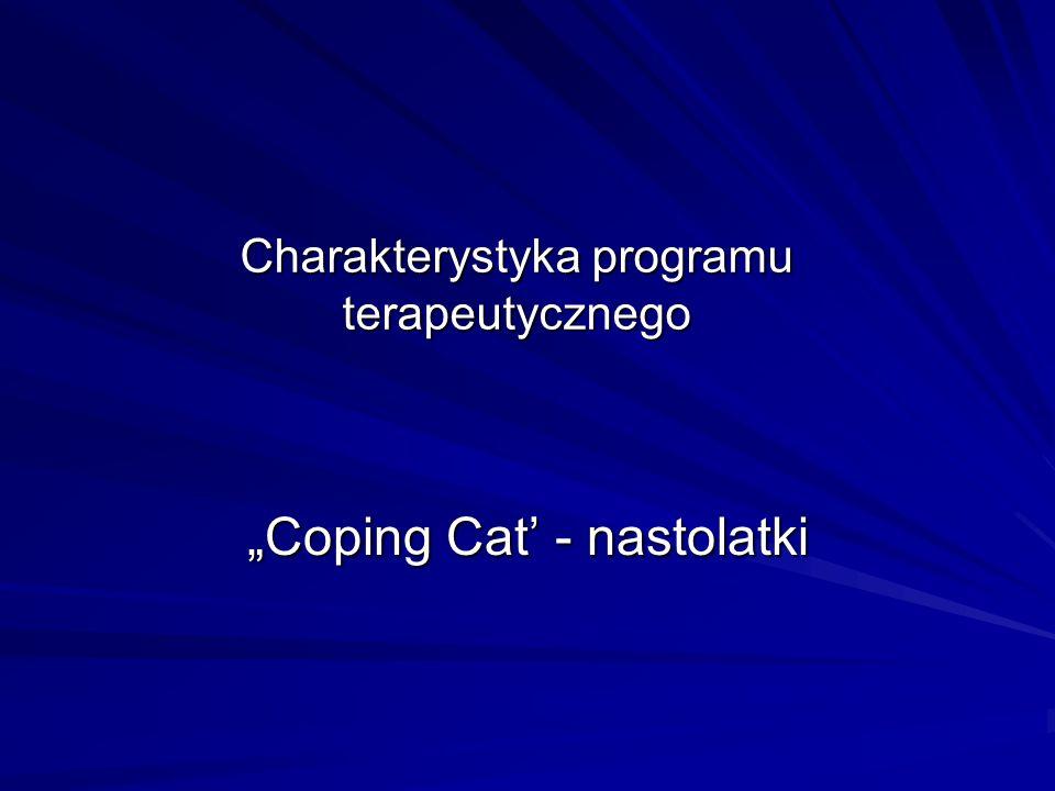 Charakterystyka programu terapeutycznego Coping Cat - nastolatki