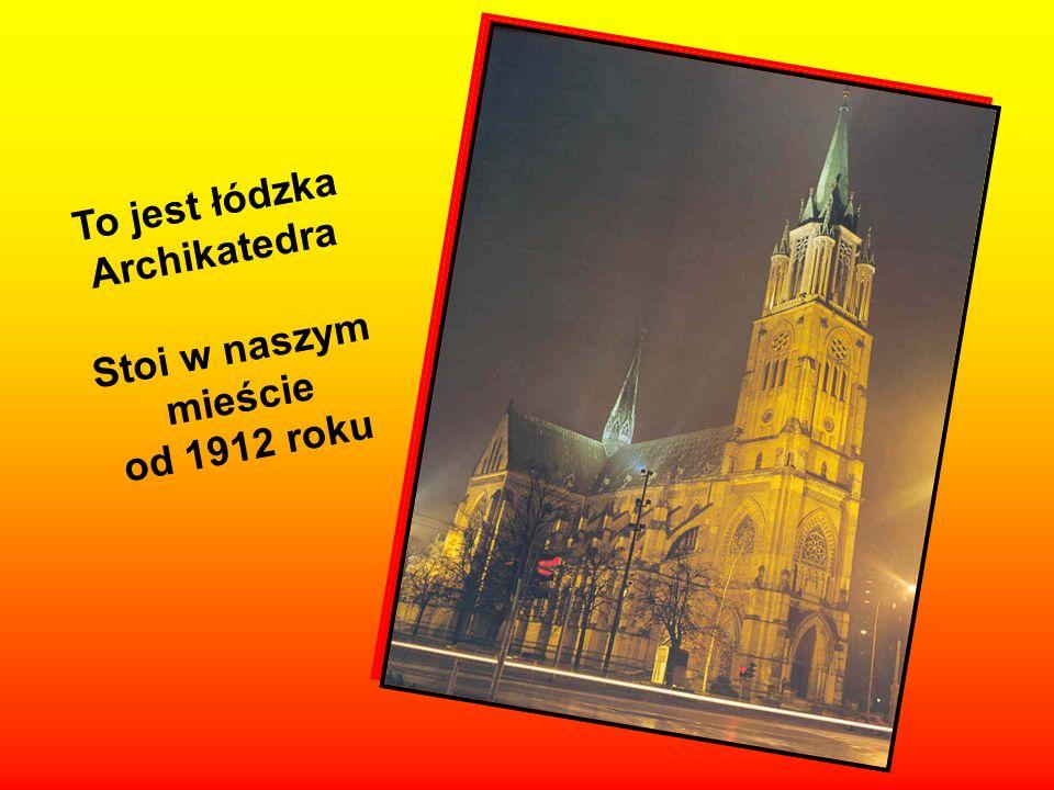 Teraz obejrzyjmy znane wszystkim mieszkańcom Łodzi miejsca