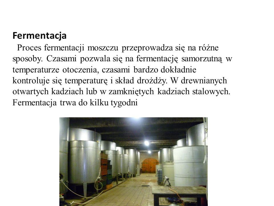 Fermentacja Proces fermentacji moszczu przeprowadza się na różne sposoby.