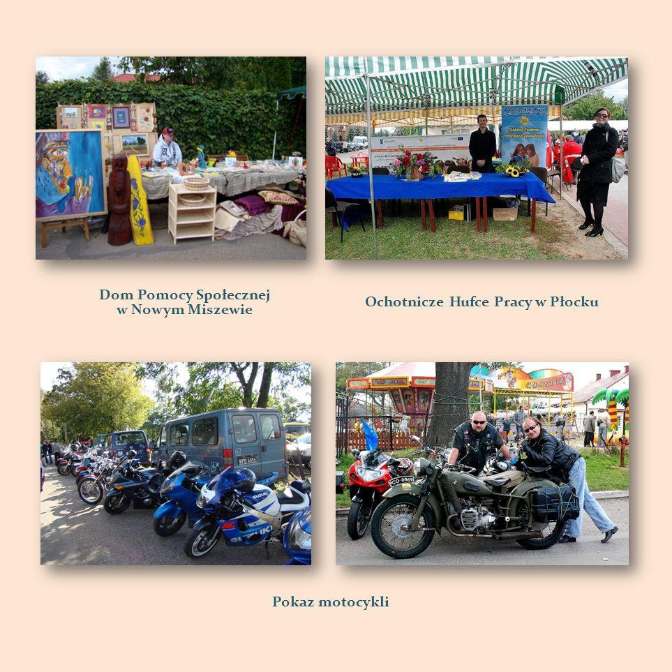 Dom Pomocy Społecznej w Nowym Miszewie Ochotnicze Hufce Pracy w Płocku Pokaz motocykli