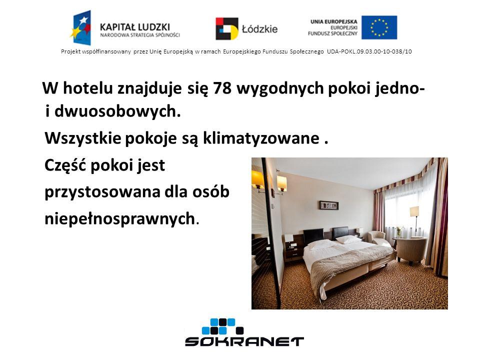W hotelu znajduje się 78 wygodnych pokoi jedno- i dwuosobowych.