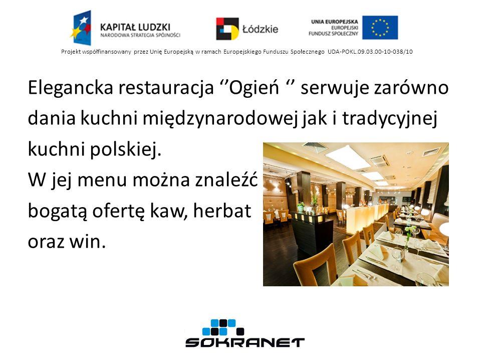 Elegancka restauracja Ogień serwuje zarówno dania kuchni międzynarodowej jak i tradycyjnej kuchni polskiej.