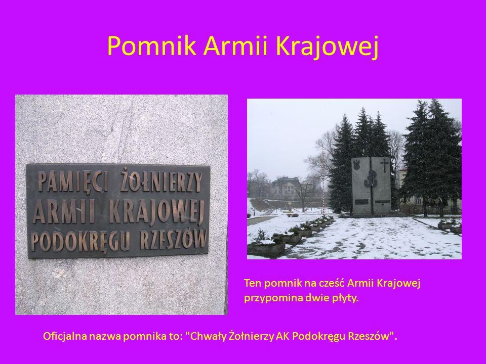 Pomnik Armii Krajowej Na Skwerze przy Alei Pod Kasztanami i Alei Lubomirskich postawiono pomnik w kształcie pękniętych dwóch płyt granitowych które sy