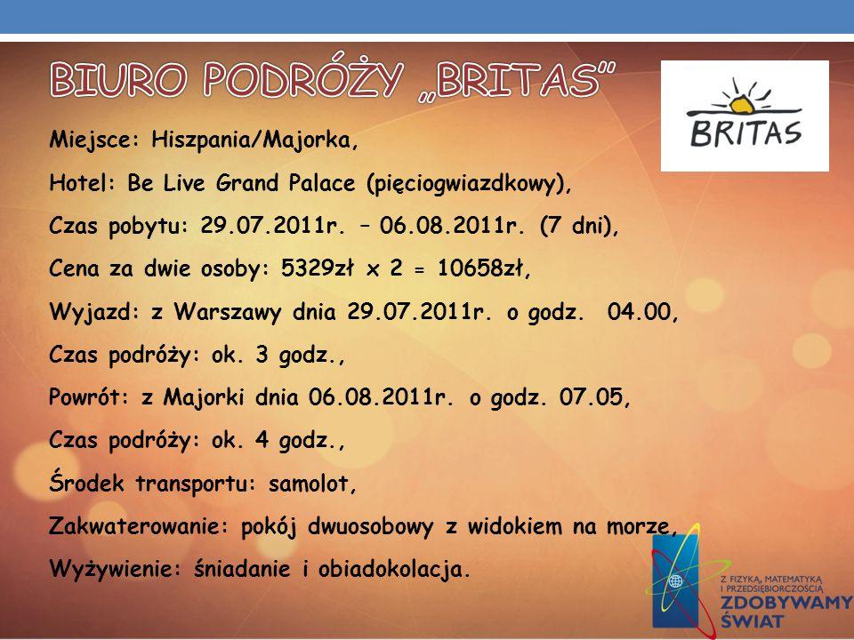 Miejsce: Hiszpania/Majorka, Hotel: Be Live Grand Palace (pięciogwiazdkowy), Czas pobytu: 29.07.2011r. – 06.08.2011r. (7 dni), Cena za dwie osoby: 5329