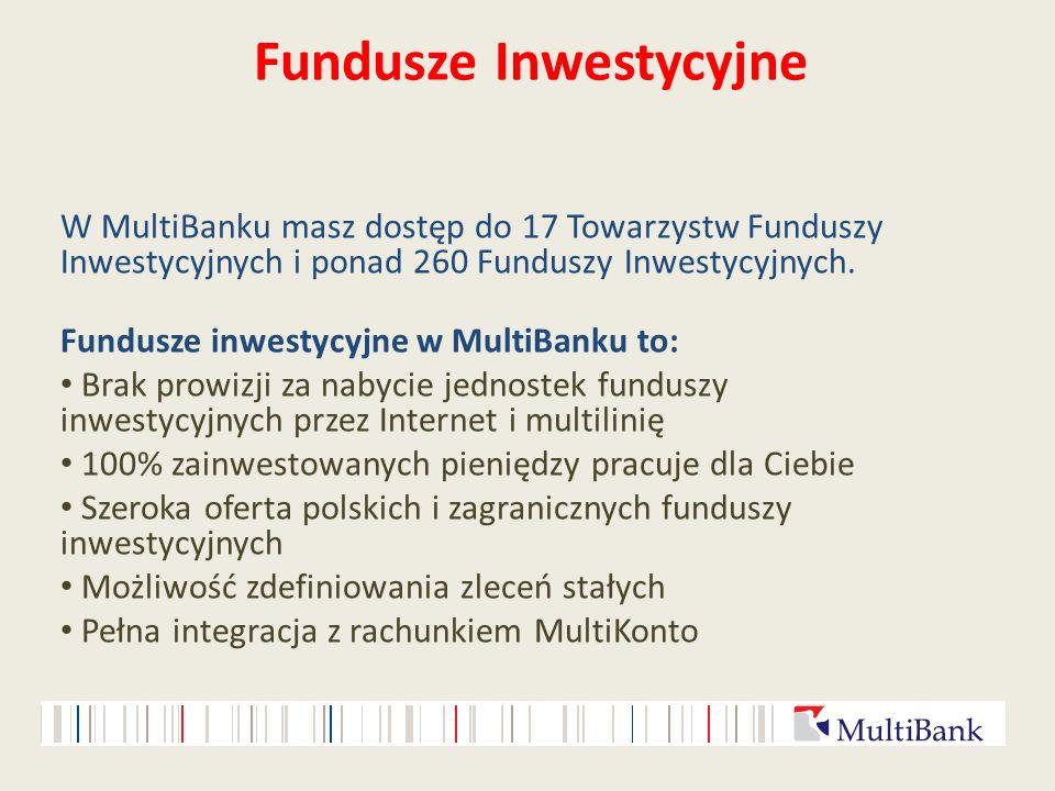 Fundusze Inwestycyjne W MultiBanku masz dostęp do 17 Towarzystw Funduszy Inwestycyjnych i ponad 260 Funduszy Inwestycyjnych. Fundusze inwestycyjne w M