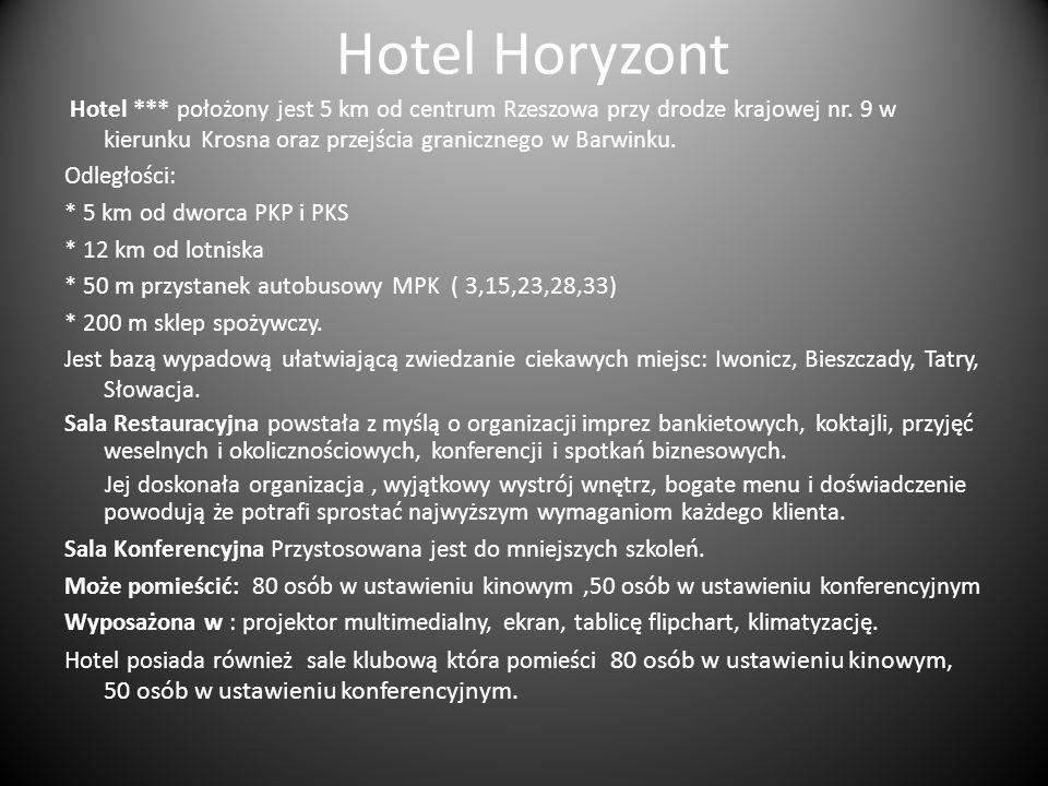Hotel Horyzont Hotel *** położony jest 5 km od centrum Rzeszowa przy drodze krajowej nr. 9 w kierunku Krosna oraz przejścia granicznego w Barwinku. Od