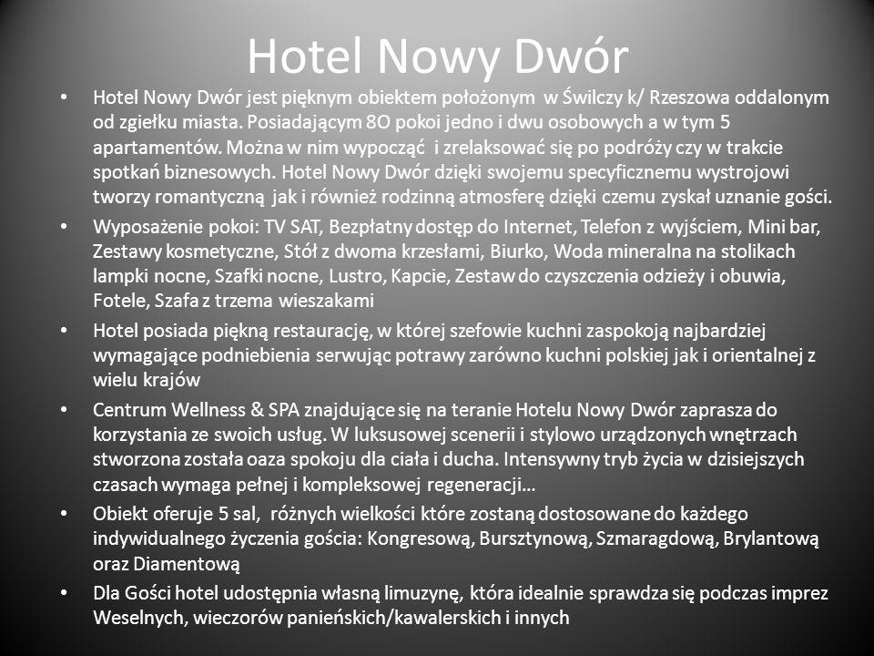 Hotel Nowy Dwór Hotel Nowy Dwór jest pięknym obiektem położonym w Świlczy k/ Rzeszowa oddalonym od zgiełku miasta. Posiadającym 8O pokoi jedno i dwu o
