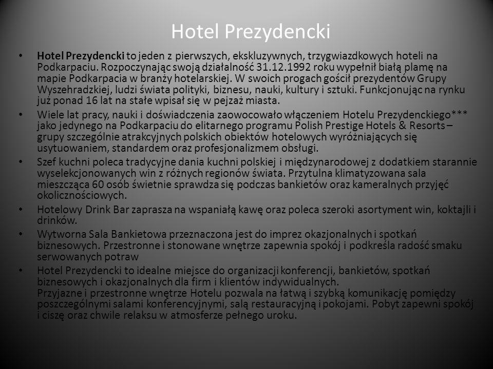 Hotel Prezydencki Hotel Prezydencki to jeden z pierwszych, ekskluzywnych, trzygwiazdkowych hoteli na Podkarpaciu. Rozpoczynając swoją działalność 31.1