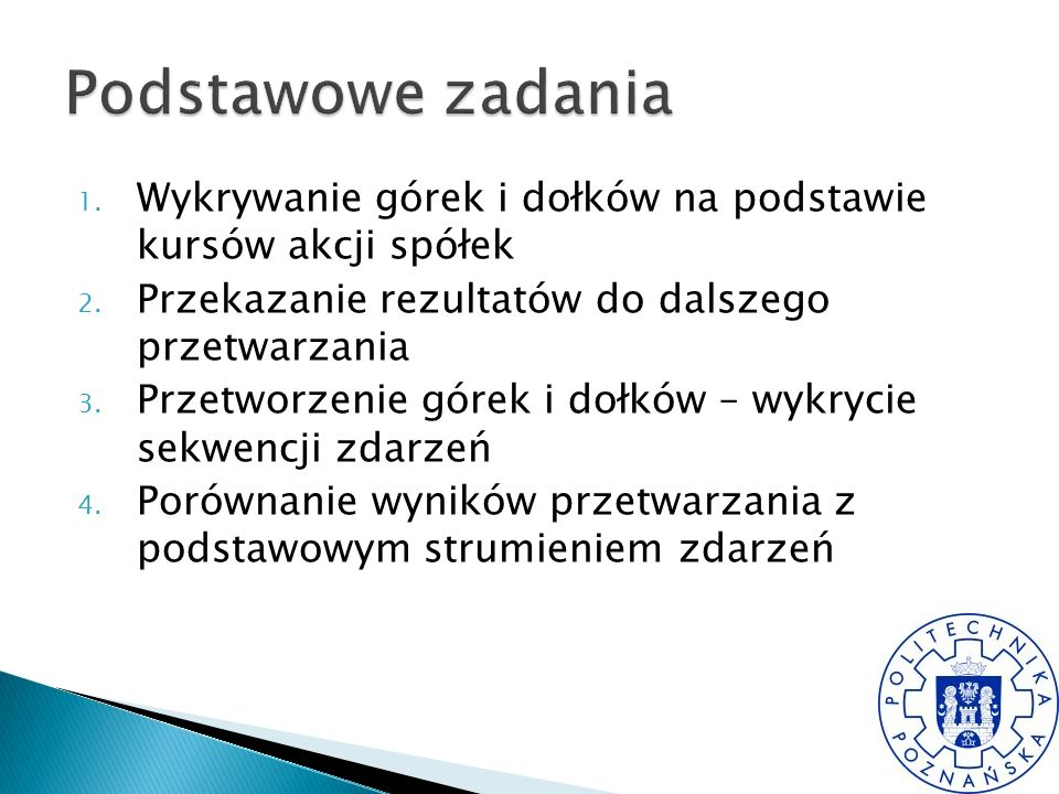 1. Wykrywanie górek i dołków na podstawie kursów akcji spółek 2.