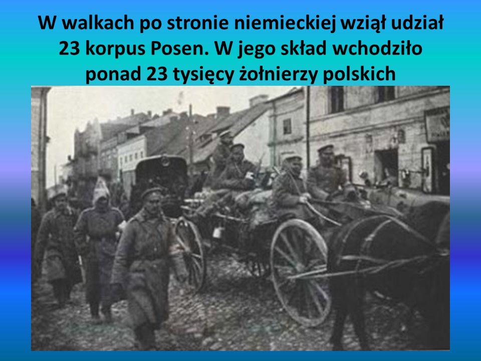 W walkach po stronie niemieckiej wziął udział 23 korpus Posen. W jego skład wchodziło ponad 23 tysięcy żołnierzy polskich
