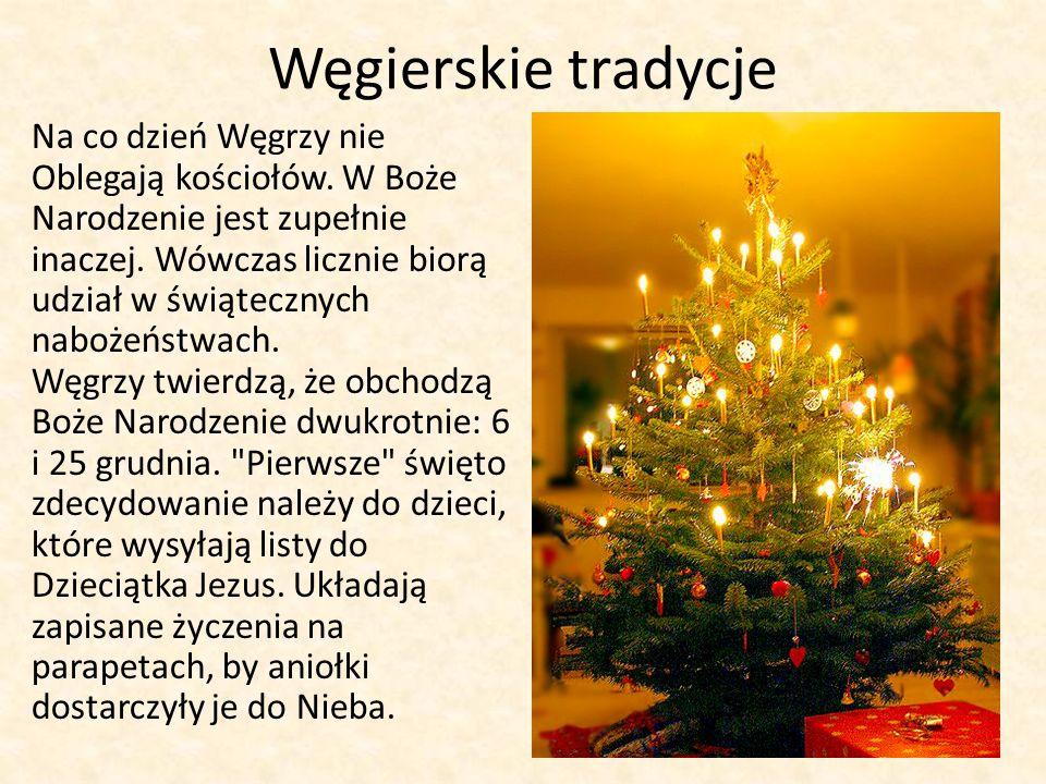Węgierskie tradycje Na co dzień Węgrzy nie Oblegają kościołów.