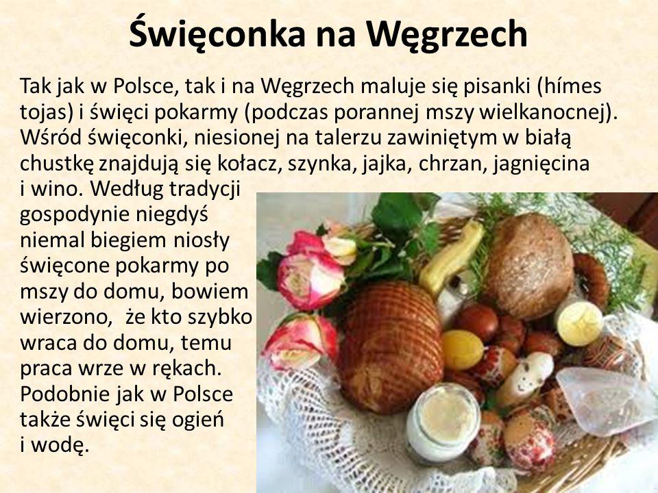 Święconka na Węgrzech Tak jak w Polsce, tak i na Węgrzech maluje się pisanki (hímes tojas) i święci pokarmy (podczas porannej mszy wielkanocnej).