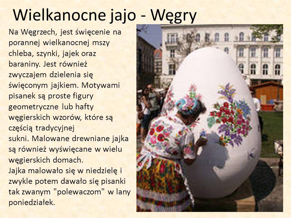 Wielkanocne jajo - Węgry Na Węgrzech, jest święcenie na porannej wielkanocnej mszy chleba, szynki, jajek oraz baraniny.