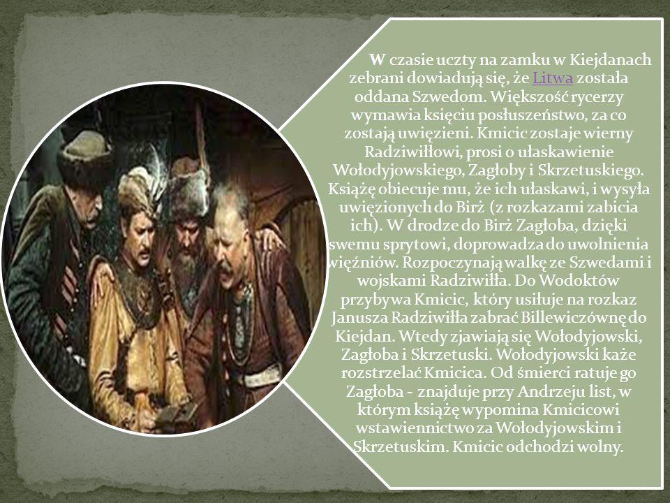 W czasie uczty na zamku w Kiejdanach zebrani dowiadują się, że Litwa została oddana Szwedom. Większość rycerzy wymawia księciu posłuszeństwo, za co zo