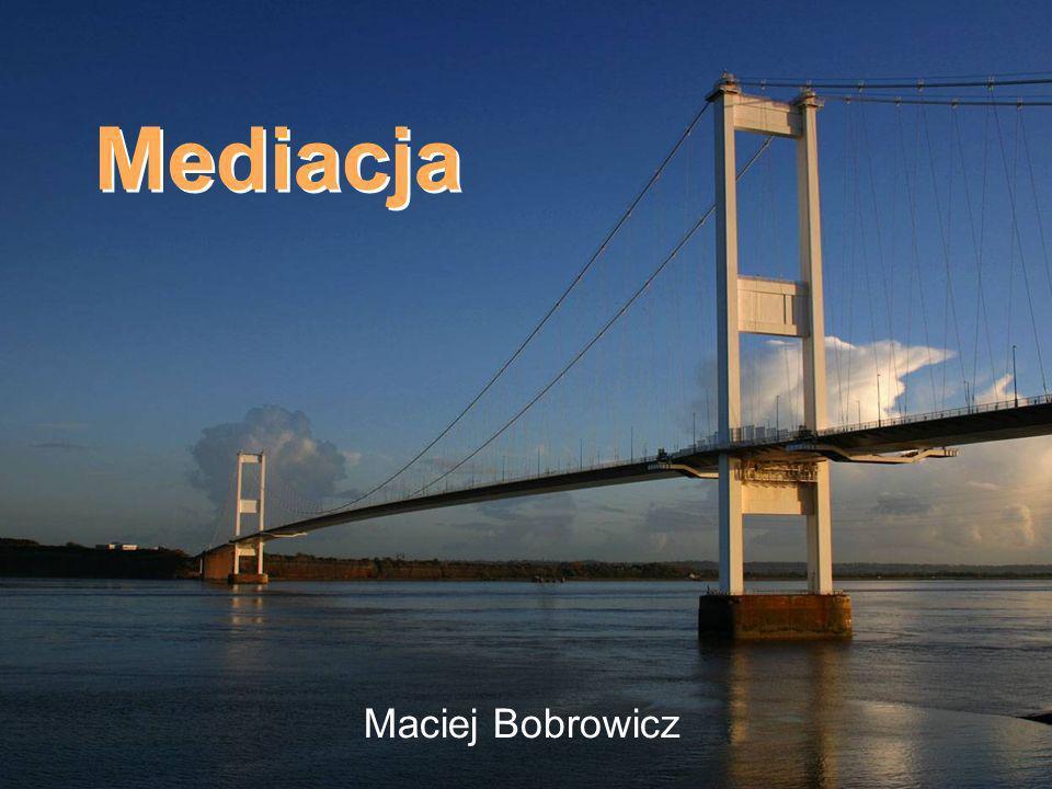 Mediacja Maciej Bobrowicz