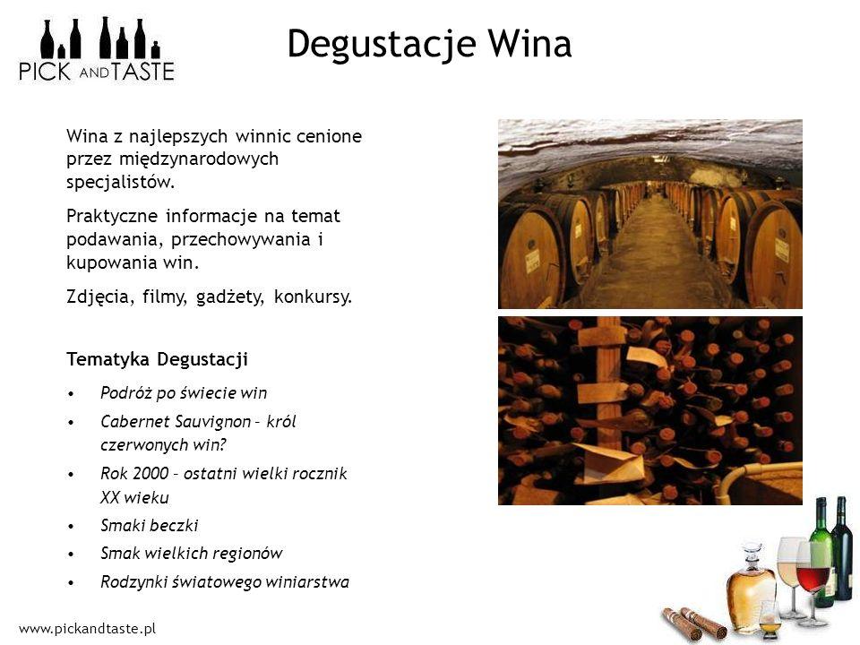 www.pickandtaste.pl Degustacje Wina Podróż po świecie win Cabernet Sauvignon – król czerwonych win? Rok 2000 – ostatni wielki rocznik XX wieku Smaki b