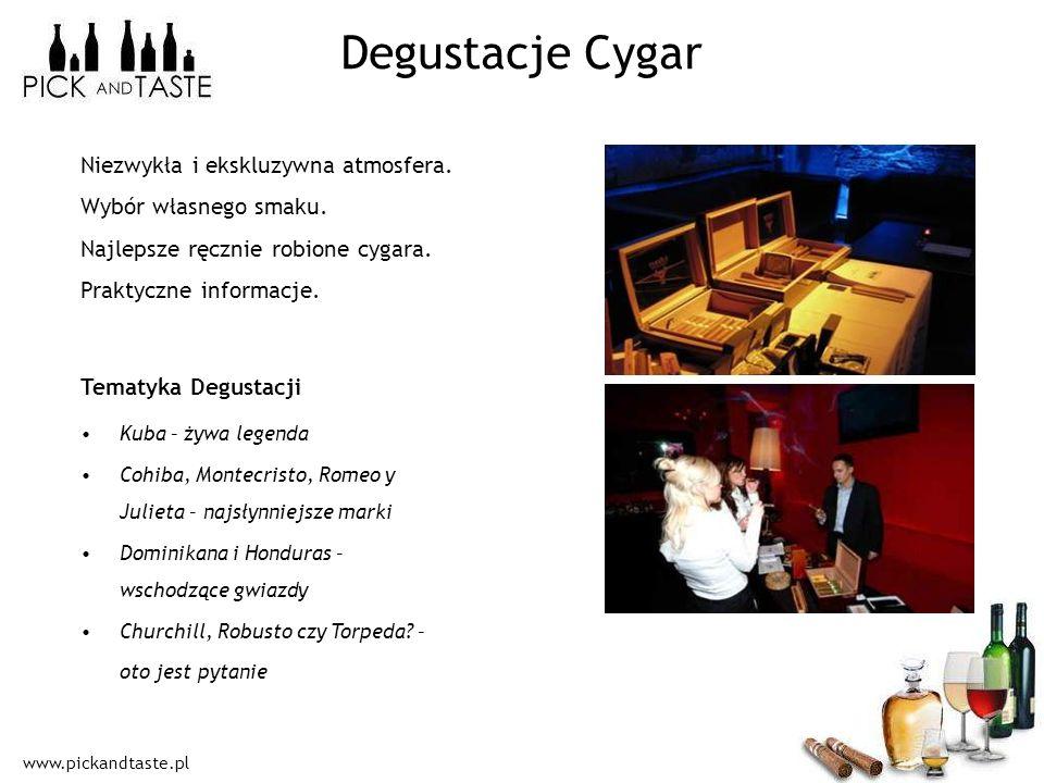 www.pickandtaste.pl Degustacje Cygar Kuba – żywa legenda Cohiba, Montecristo, Romeo y Julieta – najsłynniejsze marki Dominikana i Honduras – wschodząc