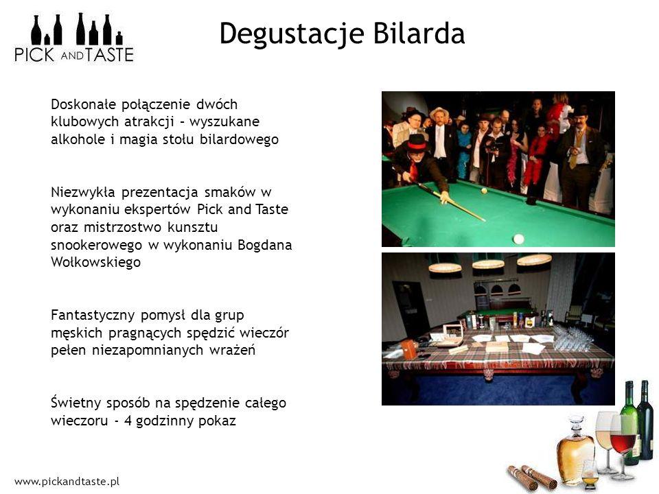 www.pickandtaste.pl Degustacje Bilarda Doskonałe połączenie dwóch klubowych atrakcji – wyszukane alkohole i magia stołu bilardowego Niezwykła prezenta