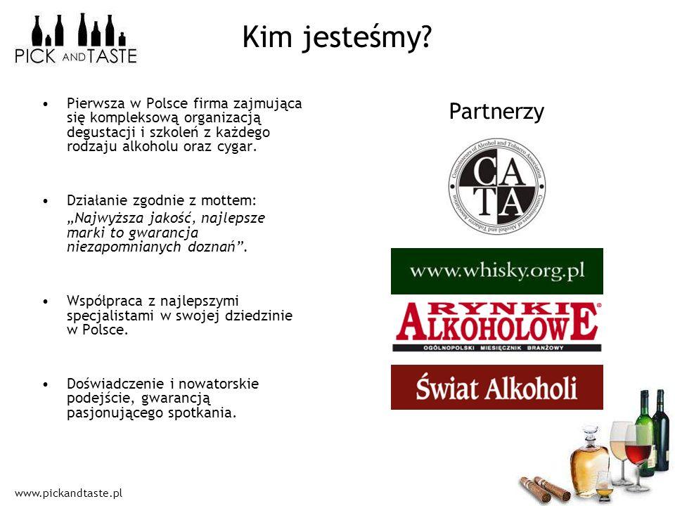 www.pickandtaste.pl Kim jesteśmy? Pierwsza w Polsce firma zajmująca się kompleksową organizacją degustacji i szkoleń z każdego rodzaju alkoholu oraz c