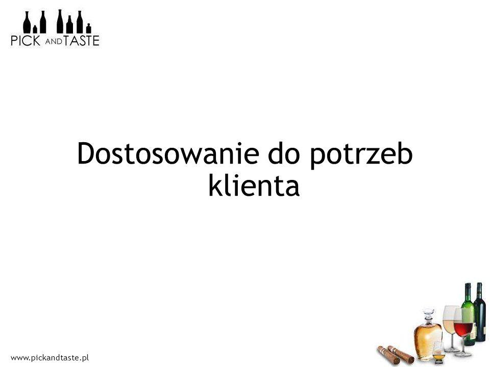 www.pickandtaste.pl Dostosowanie do potrzeb klienta