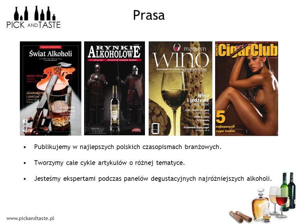www.pickandtaste.pl Prasa Publikujemy w najlepszych polskich czasopismach branżowych. Tworzymy całe cykle artykułów o różnej tematyce. Jesteśmy eksper