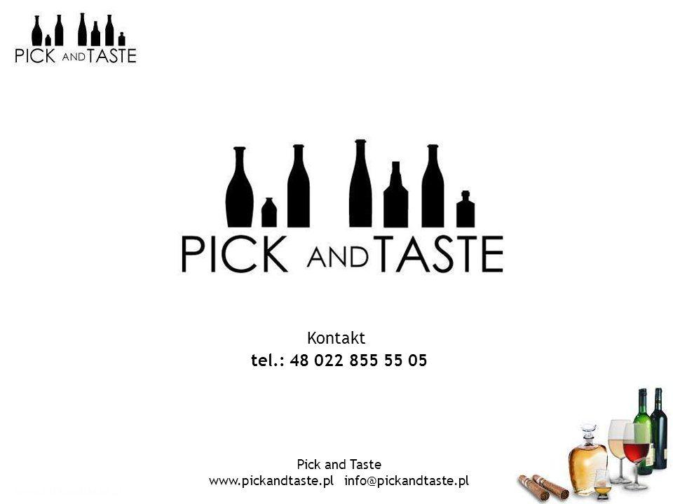 www.pickandtaste.pl Pick and Taste www.pickandtaste.pl info@pickandtaste.pl Kontakt tel.: 48 022 855 55 05