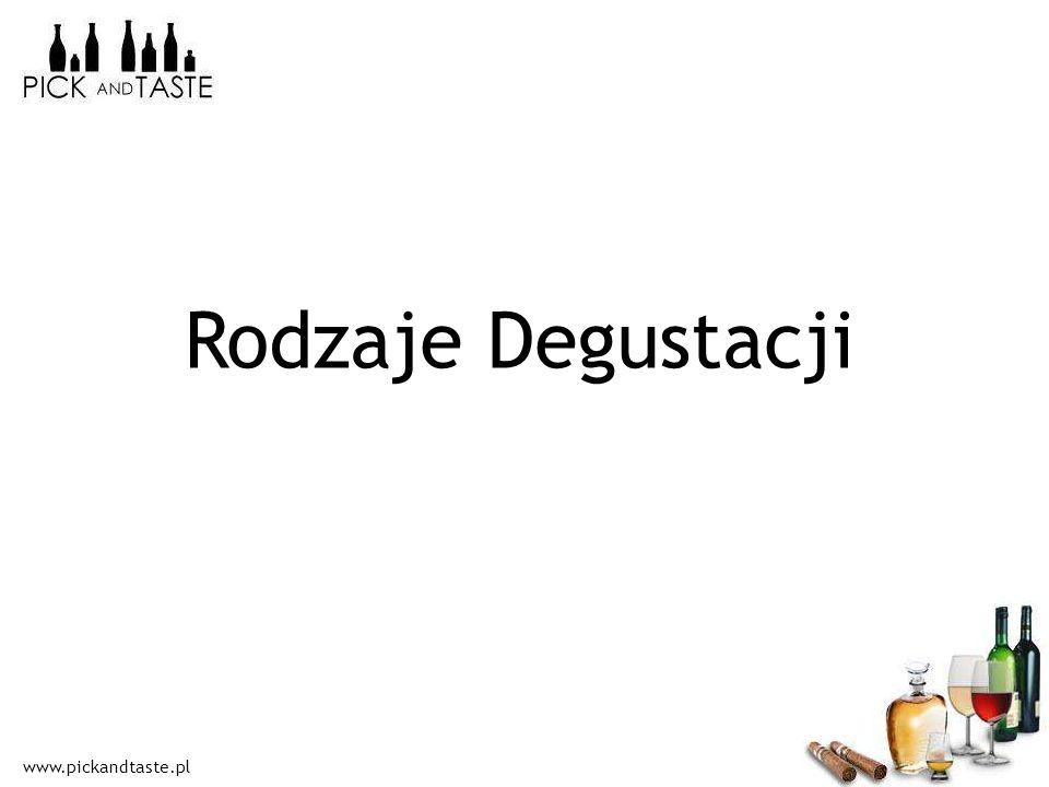 www.pickandtaste.pl Rodzaje Degustacji