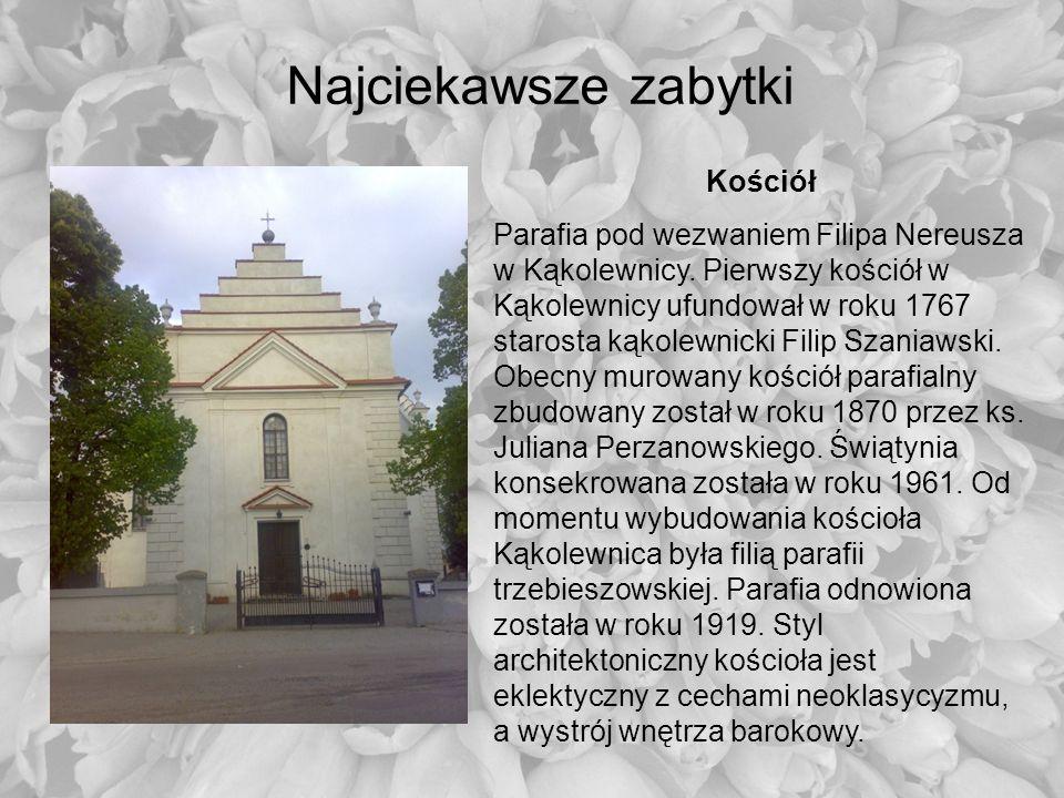 Najciekawsze zabytki Kościół Parafia pod wezwaniem Filipa Nereusza w Kąkolewnicy. Pierwszy kościół w Kąkolewnicy ufundował w roku 1767 starosta kąkole