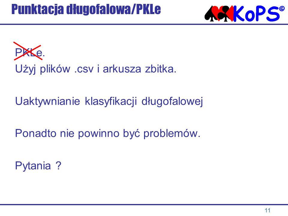 11 Punktacja długofalowa/PKLe PKLe.Użyj plików.csv i arkusza zbitka.