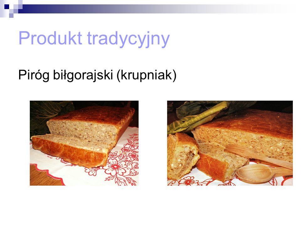 Produkt tradycyjny Piróg biłgorajski (krupniak)