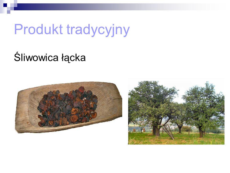 Produkt tradycyjny Śliwowica łącka