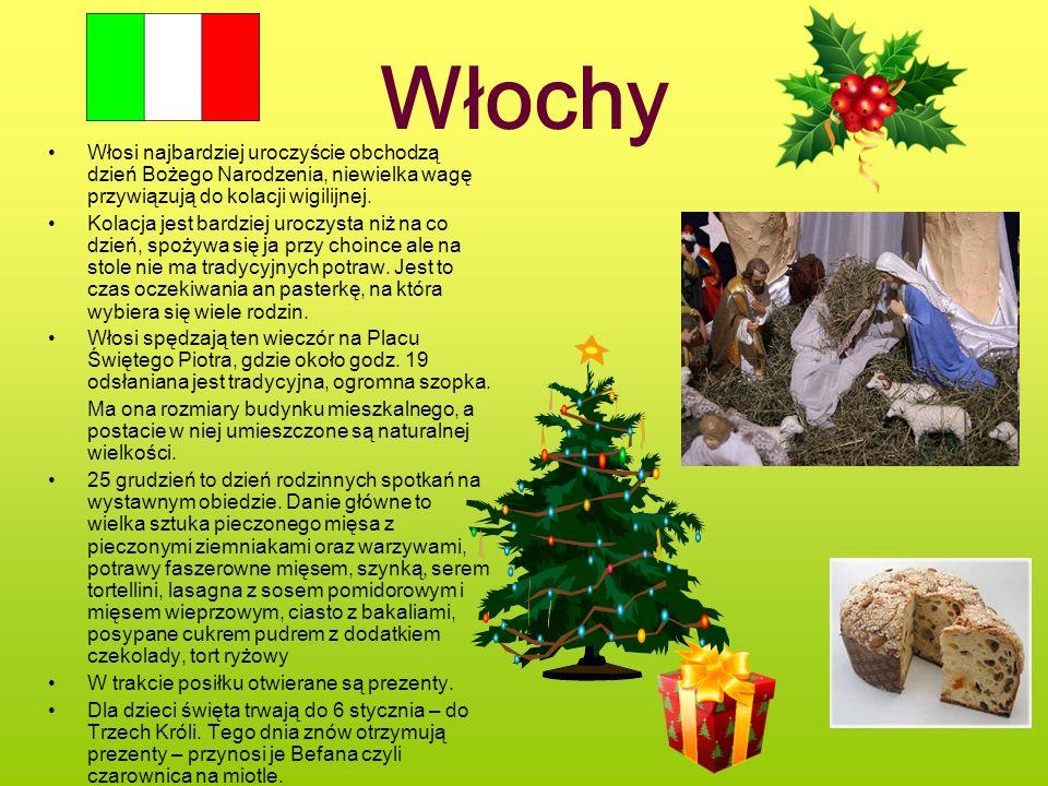 Włochy Włosi najbardziej uroczyście obchodzą dzień Bożego Narodzenia, niewielka wagę przywiązują do kolacji wigilijnej. Kolacja jest bardziej uroczyst