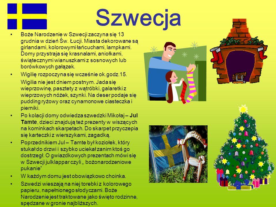 Szwecja Boże Narodzenie w Szwecji zaczyna się 13 grudnia w dzień Św. Łucji. Miasta dekorowane są girlandami, kolorowymi łańcuchami, lampkami. Domy prz