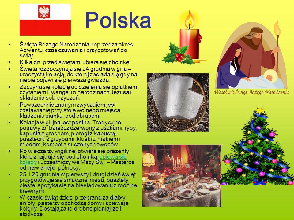 Polska Święta Bożego Narodzenia poprzedza okres Adwentu, czas czuwania i przygotowań do świąt. Kilka dni przed świętami ubiera się choinkę. Święta roz