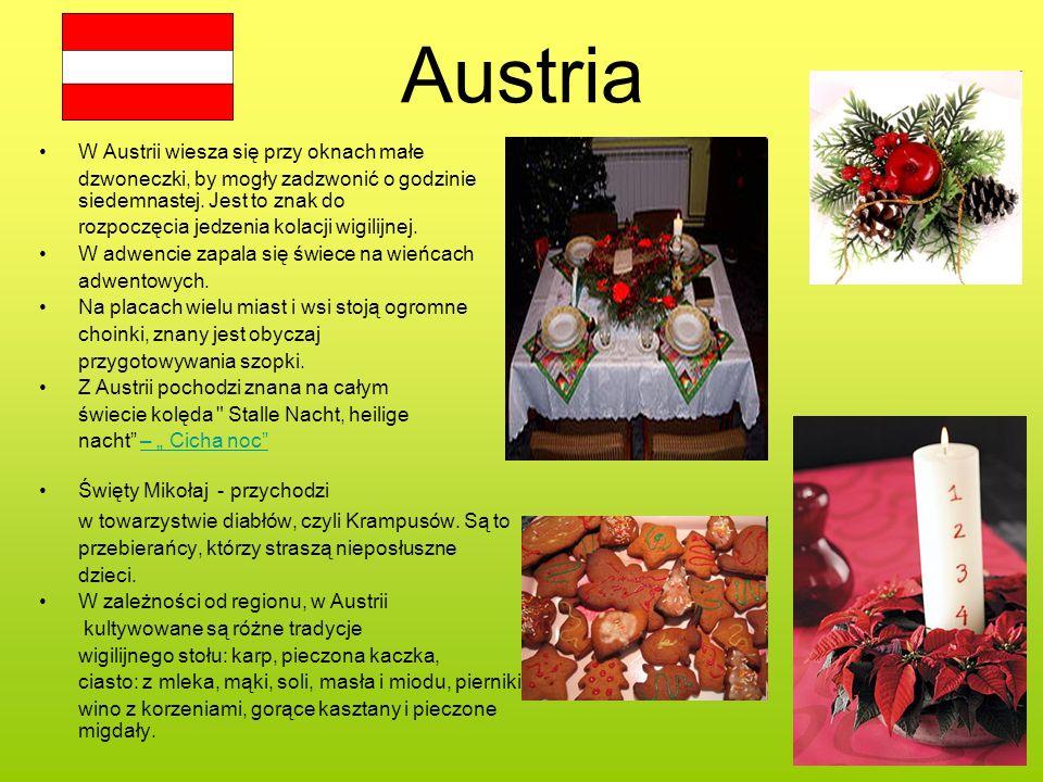 Austria W Austrii wiesza się przy oknach małe dzwoneczki, by mogły zadzwonić o godzinie siedemnastej. Jest to znak do rozpoczęcia jedzenia kolacji wig
