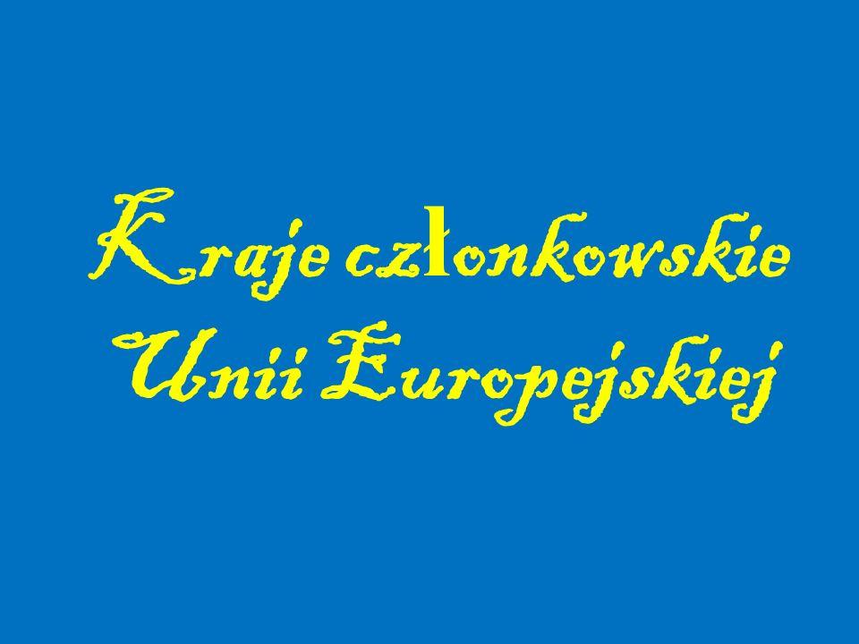 Kraje cz ł onkowskie Unii Europejskiej