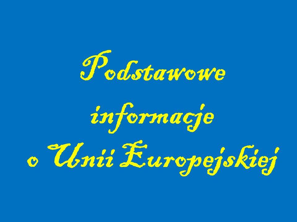Podstawowe informacje o Unii Europejskiej