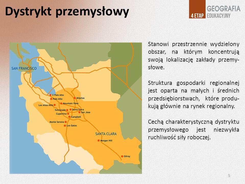 Dystrykt przemysłowy Stanowi przestrzennie wydzielony obszar, na którym koncentrują swoją lokalizację zakłady przemy- słowe. Struktura gospodarki regi