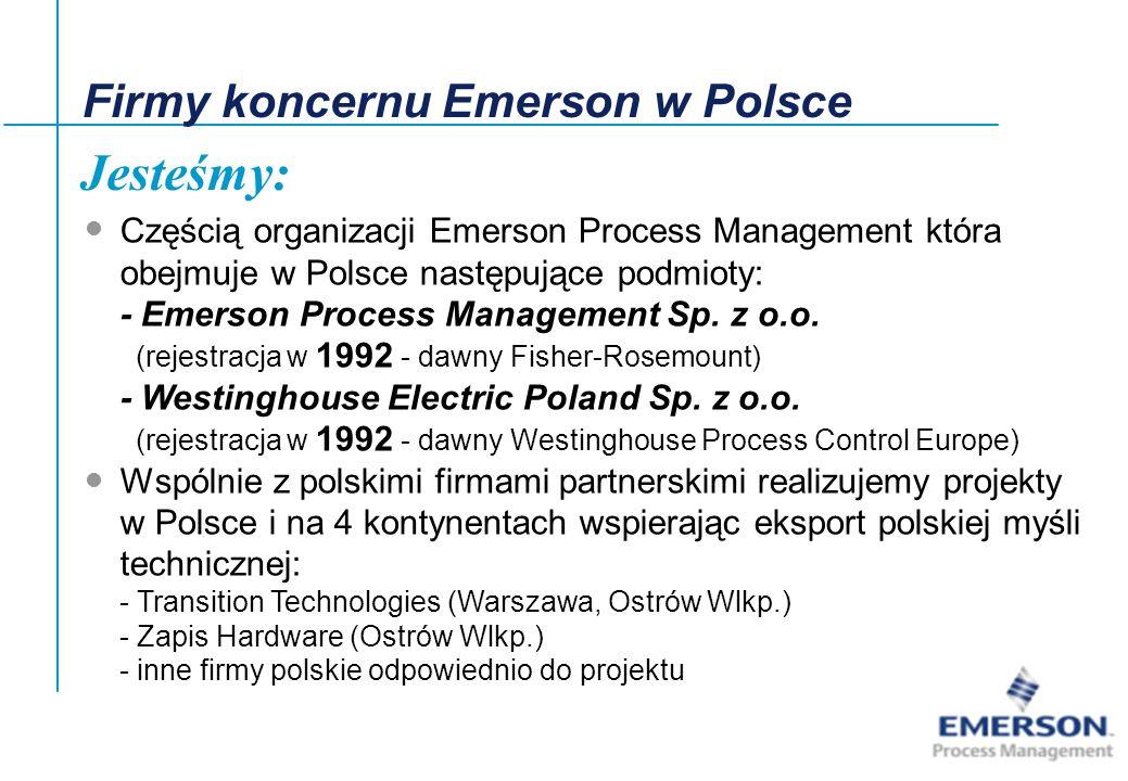 27-Jun-01, Slide2 Jesteśmy: Częścią organizacji Emerson Process Management która obejmuje w Polsce następujące podmioty: - Emerson Process Management