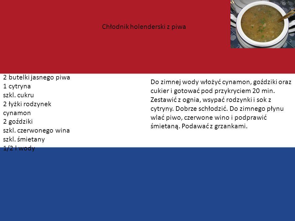 Holandia Podstawowymi produktami wykorzystywanymi w tej kuchni są przede wszystkim: kurczaki, ryby, owoce morza, mięso wołowe oraz duże ilości owoców.