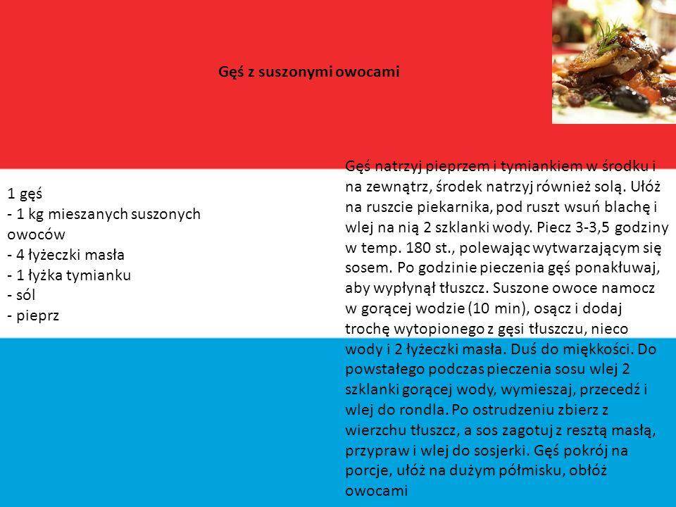 Luksembu r g Kuchnia Luksemburga łączy tradycje sztuki kulinarnej sąsiadów (Francuzów, Belgów, Niemców)